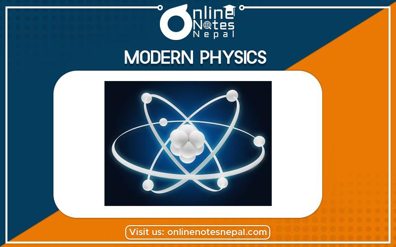 Modern Physics in Grade 12 Physics